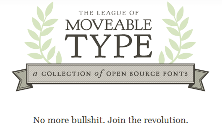 The Leage of Moveable Type