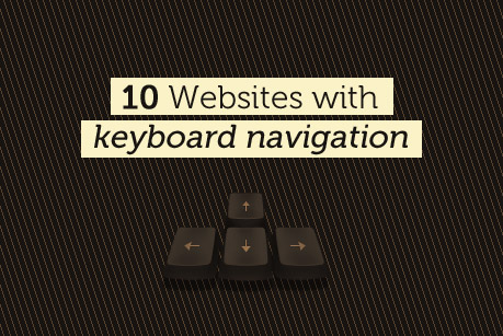 10 Websites with Keyboard Navigation