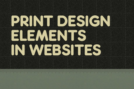 Print design elements in websites