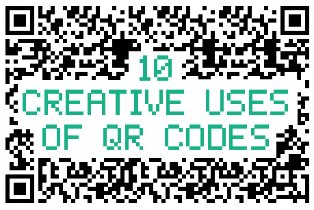 10 Creative Uses of QR Codes