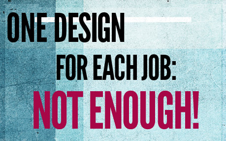 Responsive Design: One Design for Each Job: Not Enough!
