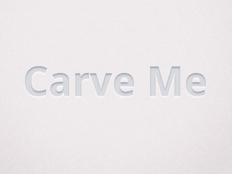 Carve Me, by Simurai
