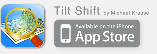 TiltShift, by Michael Krause