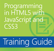 Training Guide: Programming in HTML5 with JavaScript and CSS3 by Glenn Johnson from O'Reilly Media