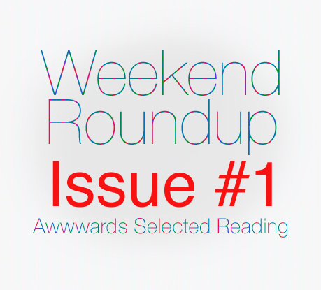 Weekend Roundup #1
