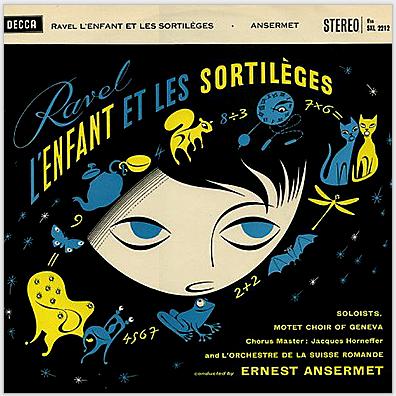 Ravel - L'enfant Et Les Sortiléges