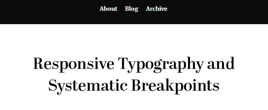 Responsive Typography and Systematic Breakpoints