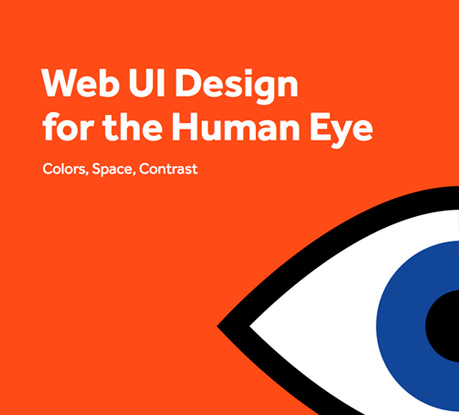 FREE eBook:  Web UI Design for the Human Eye  (Colors, Space, Contrast)