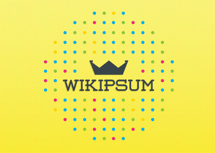 Wikipsum -  Ipsum that makes sense