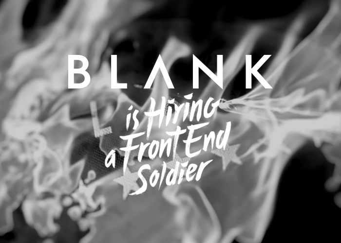 Blank is hiring a Front End