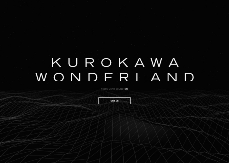 KUROKAWA WONDERLAND | CSS Website